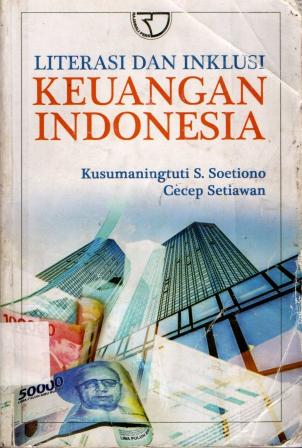 Literasi Dan Inklusi Keuangan Indonesia