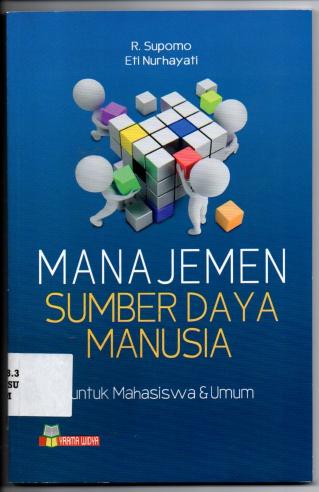 Manajemen Sumber Daya Manusia Untuk Mahasiswa dan Umum