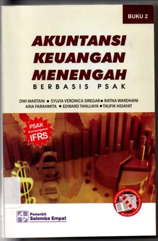 Akuntansi Keuangan Menengah Berbasis PSAK buku 2
