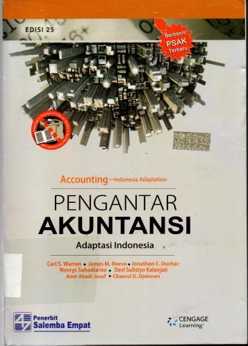 Pengantar Akuntansi Adaptasi Indonesia Accounting Indonesia Adaptation Edisi 25 Berbasis PSAK Terbaru ( Buku Sedang )