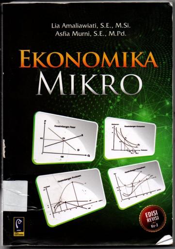 Ekonomika Mikro Lia Amaliawiati, S. E., M. Si. Edisi Revisi Ke 2