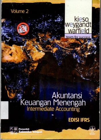 Akuntansi Keuangan Menengah Intermediate Accouting Edisi IFRS Volume 2