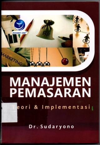 Manajemen Pemasaran Teori dan Implementasi