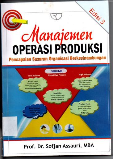 Manajemen Operasi Produksi Pencapaian Sasaran Organisasi Berkesinambungan Edisi 3